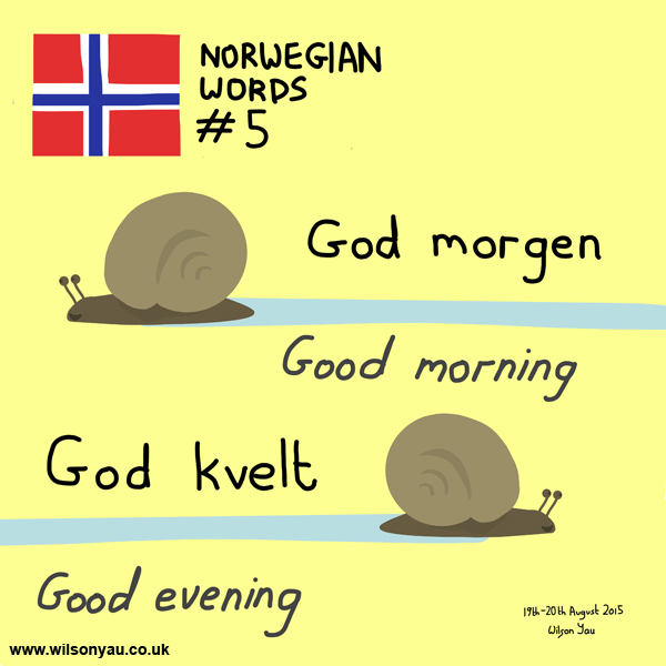 Norwegian word 5, Greetings, 19th August 2015 (Drawing 529)