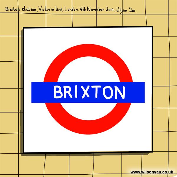 Signage, Brixton tube station